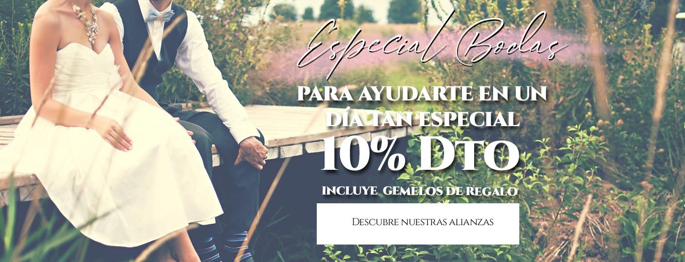 Especial Bodas 10%Dto
